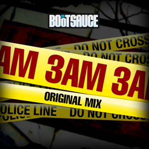 3AM – Mr. Bootsauce