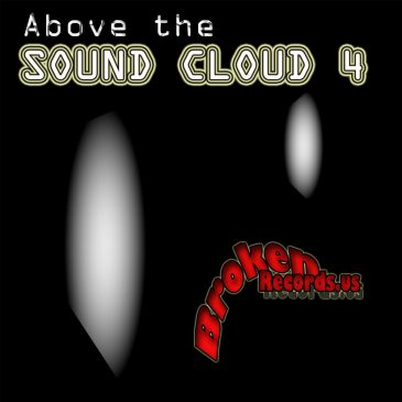 Above The Sound Cloud, vol. 4