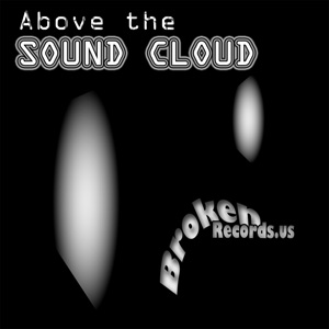 ABOVE the SOUND CLOUD – Various