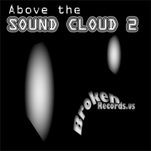 ABOVE the SOUND CLOUD, vol. 2 – Various