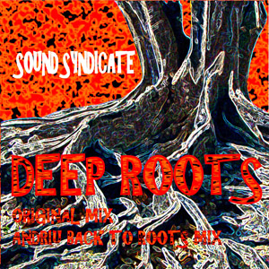 Deep Roots – Sound Syndicate