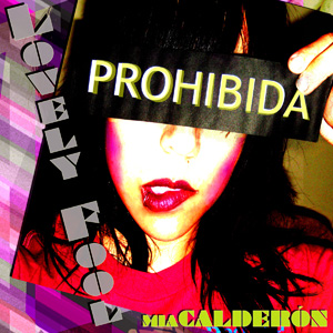 Mia Calderon - Lovely Fool